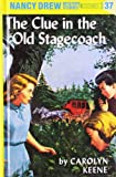 The Clue in the Old Stagecoach, Carolyn Keene, 0448095378