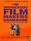 img - for The Documentary Film Makers Handbook: A Guerilla Guide by Genevieve Jolliffe (2006-10-10) book / textbook / text book