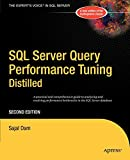 SQL Server Query Performance Tuning Distilled (Books for Professionals by Professionals)
