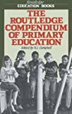 Routledge Compendium of Primary Education, R. J. Campbell, 0415002206