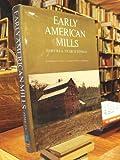 Early American Mills, Martha Zimiles and Murray Zimiles, 0517500604