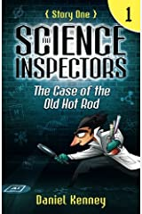 The Science Inspectors 1: The Case of the Old Hot Rod (Volume 1) Paperback