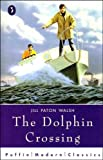 By Chris Molan The Dolphin Crossing (Puffin Modern Classics) (New edition) [Paperback]
