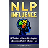 NLP: NLP TECHNIQUES: Subconscious Influence & Communication (FREE Life Mastery Toolkit Included) (NLP books, NLP techniques, nlp for beginners, nlp neuro linguistic programming Book 2)