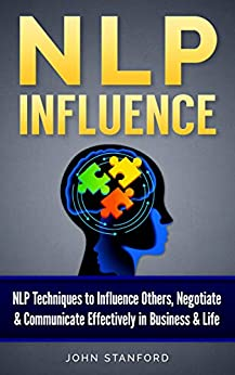 """""PDF"""" NLP: NLP TECHNIQUES: Subconscious Influence & Communication (FREE Life Mastery Toolkit Included) (NLP Books, NLP Techniques, Nlp For Beginners, Nlp Neuro Linguistic Programming Book 2). resort traducir anthem Psycho known"