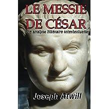 Le Messie de Cesar (French Edition)