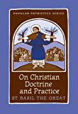 img - for On Christian Doctrine and Practice, PPS 47 (Popular Patristics) book / textbook / text book