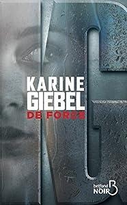 vignette de 'De force (Karine Giebel)'