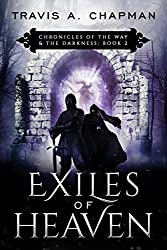 Exiles of Heaven: Chronicles of the Way & the Darkness: Book 2