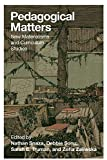 Pedagogical Matters: New Materialisms and