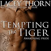 Tempting the Tiger: Awakening Pride, Volume 2 | Lacey Thorn