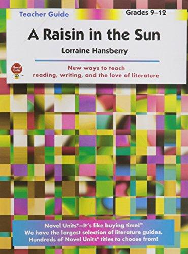 Books : Raisin In The Sun - Teachers Guide by Novel Units, Grades 9 -12