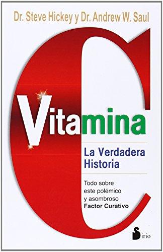 Vitamina C (Spanish Edition) [Steve Hickey - Andrew W. Saul] (Tapa Blanda)