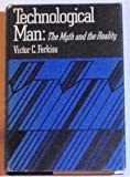 Technological Man, Victor C. Ferkiss, 0807604895