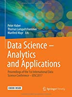 Data Science – Analytics and Applications Front Cover
