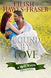 The Piney Woods Saga: Bound By Love