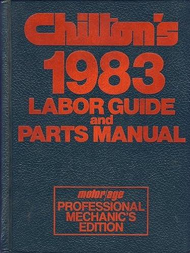 chilton flat rate labor manual free owners manual u2022 rh infomanualguide today Manual Labor RepairPal Estimate Guide
