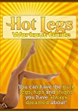 Hot Legs Workout Guide