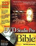 Macworld DVD Studio Pro Bible, Todd Kelsey and Chad Fahs, 0764536338