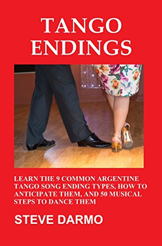 Tango Endings Learn The 9 Common Argentine Tango Song Ending Types How To Anti Te