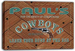 scqg1-1408 PAUL'S Cowboys Leave Your Guns At The Bar Beer Stretched Canvas Print Sign