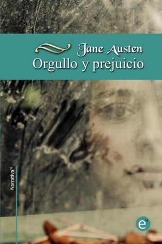 Orgullo y prejuicio con anotaciones : colección narrativa74: Amazon.es: Austen, Jane, Fresneda, Rubén: Libros