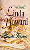 Almost Forever, Linda Howard, 0373093276