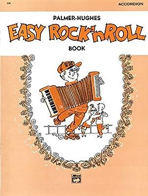 Palmer-Hughes Accordion Course Easy Rock 'n' Roll Book: Willard A