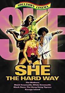 She: The Hard Way