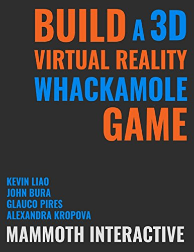 Assemble a 3d Virtual Reality Whackamole Game