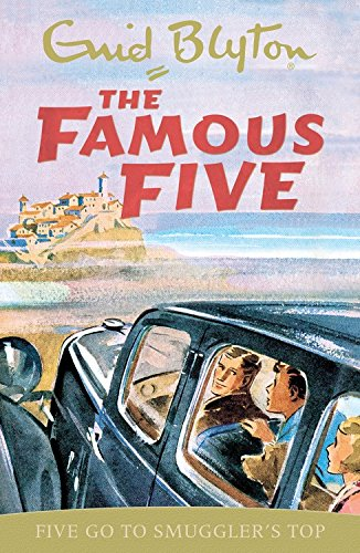 Five Go To Smuggler's Top: Classic cover edition: Book 4 (Famous Five)
