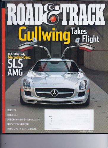 ROAD & TRACK, JULY 2010 - Mercedes Gullwing Takes Flight, Lexus LFA, Honda CRZ, Lamborhini LP570, BMW 550i, Sam Posey & his 300 SL - Carburetor Hyundai