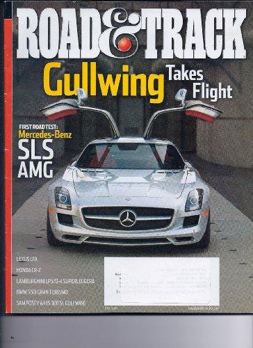 ROAD & TRACK, JULY 2010 - Mercedes Gullwing Takes Flight, Lexus LFA, Honda CRZ, Lamborhini LP570, BMW 550i, Sam Posey & his 300 SL