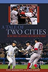 Tale of Two Cities: The 2004 Yankees-Red Sox Rivalry And The War For The Pennant