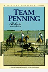 Team Penning: A Guide to Competing Successfully In The Popular Sport Paperback
