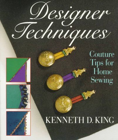 Designer Techniques: Couture Tips for Home Sewing by Brand: Sterling Pub Co Inc