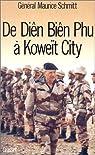 De Diên Biên Phu à Koweït City par Schmitt