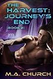 The Harvest: Journey's End (Volume 2)