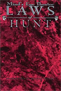 Laws of Hunt: Revised Rules for Playing Mortals (Mind's Eye Theatre)