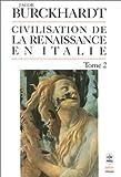 La civilisation de la Renaissance en Italie, tome 2