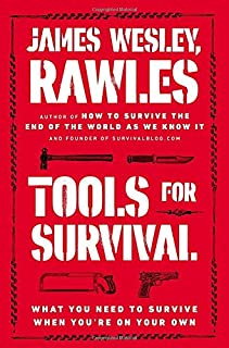 Book Cover: Tools for Survival: What You Need to Survive When You're on Your Own