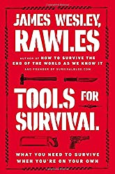 Tools for Survival: What You Need to Survive When You're on Your Own