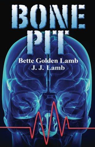Bone Pit (Gina Mazzio, RN) (Volume 3)