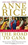Christ the Lord, Anne Rice, 1400078946