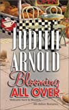 Blooming All Over, Judith Arnold, 0778320596