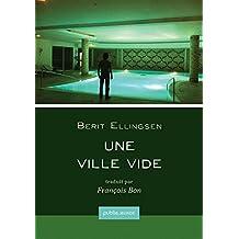 Une ville vide: De l'exploration de soi dans la ville moderne, sous ciel de Norvège, l'écriture fantastique de Berit Ellingsen. (Temps Réel)