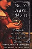 An Ye Harm None, Shelley Tsivia Rabinovitch and Meredith Macdonald, 0806525770