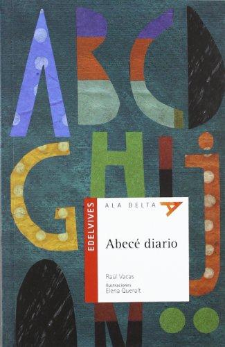 Abece Diario / ABC Daily (Ala Delta: Serie Roja / Hang Gliding: Red Series) (Spanish Edition)