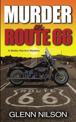 Murder on Route 66 (Bobby Navarro Mysteries) (Volume 1)
