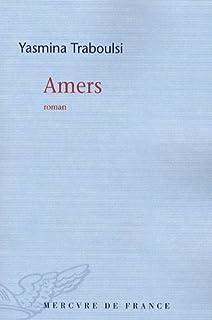 Amers : roman, Traboulsi, Yasmina